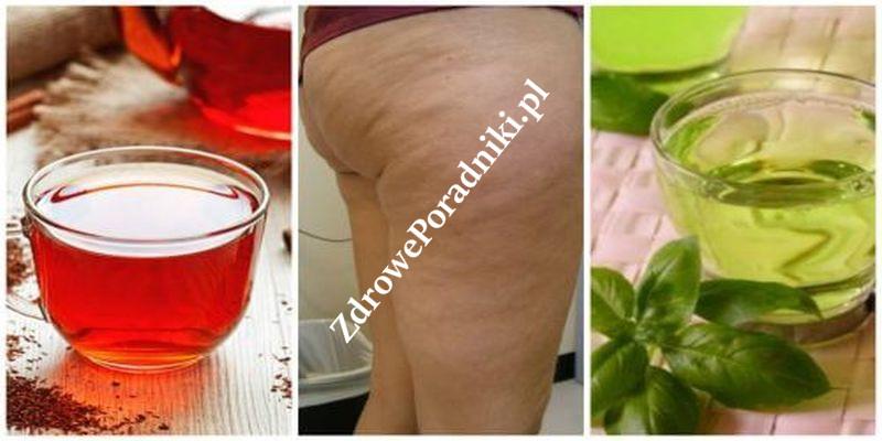 Walcz z cellulitem za pomocą tych 6 ziołowych napojów