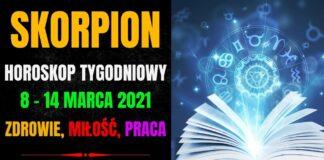 Horoskop tygodniowy SKORPION 8 - 14 marca 2021